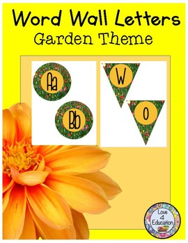 Word Wall Letters and Pennant Garden Theme