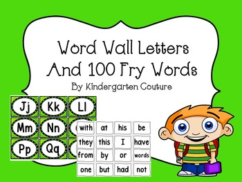 Word Wall Letters (green trim) and 100 Fry Words