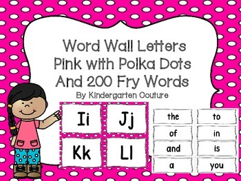 "Word Wall Letters on Bright Pink with Polka Dots and ""200"" Fry Words"