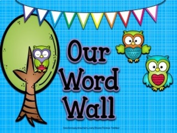 Word Wall ~ Owl themed ~ Fry words
