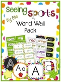 Word Wall Pack - Seeing Spots Theme {Bright and Polka Dot}