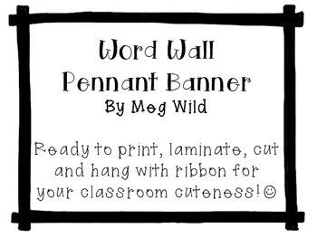 Word Wall Pennant