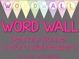 Word Wall Pennant Banner & Headers {Chevron}