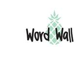 Word Wall - Pineapple Theme