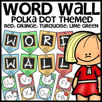 Word Wall (Polka Dot Themed - red, orange, turquoise, lime green)