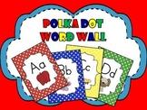 Word Wall - Polka Dots