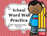 Word Wall Practice - School Themed