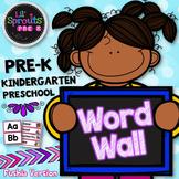 Word Wall - PreK, Kindergarten, Preschool, Pre-K