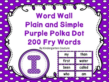 Word Wall -Purple Polka Dot Letters and 200 Fry Words -Edi