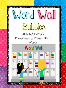 Word Wall - Bubbles (Pre-primer and Primer Dolch Words)