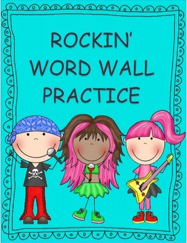 Word Wall/ Sight Word Practice