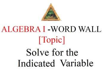 Word Wall (Solve for the Indicated Variable)