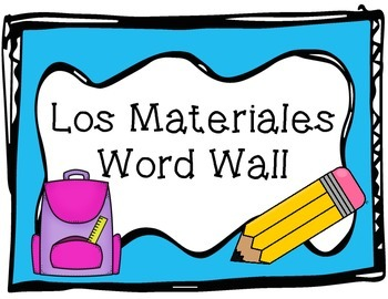 Word Wall - Spanish School Supplies, Los materiales
