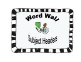 Word Wall Subject Headers