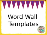Word Wall Templates - Editable!