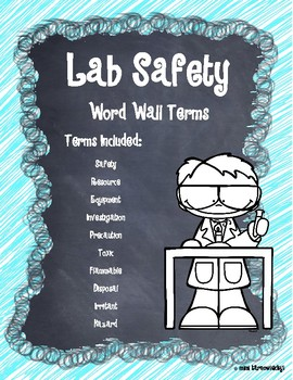 Word Wall Terms/Definitions/Pictures for Unit on Lab Safety