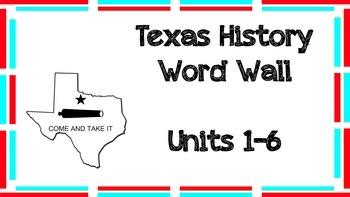 Word Wall: Texas History (Units 1-6)