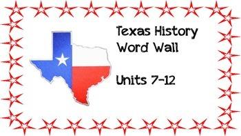 Word Wall: Texas History (Units 7-12)