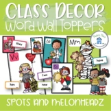 Word Wall Toppers Classroom Decor