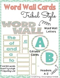 Word Wall Tribal Style