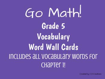 Word Wall Vocab Cards Go Math! Grade 5 Ch. 1