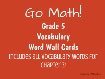 Word Wall Vocab Cards for Go Math! Grade 5 Chapter 3