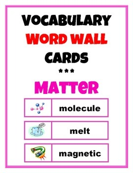Word Wall Vocabulary Cards: Matter