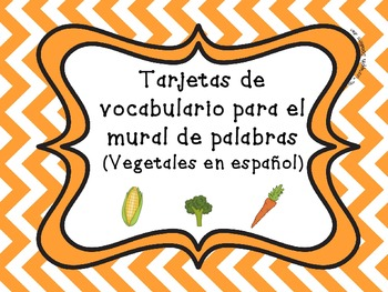 Word Wall Vocabulary Cards (Vegetables) in SPANISH