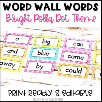 Word Wall Word Cards~ Bright Polka Dot Theme (Editable)