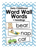 Word Wall Word Cards and ABC Headings for Early Childhood