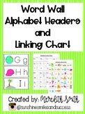 Word Wall Headers and Alphabet Linking Charts