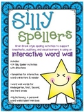 Interactive Word Wall: Silly Spellers