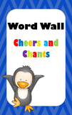 Word Wall/Word Work Cheers and Chants