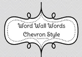 Word Wall Words Chevron Style Bundle 1-500