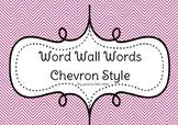 Word Wall Words Chevron Style Bundle 500-1000