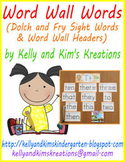 Word Wall Words (Dolch and Fry Sight Words & Word Wall Headers)