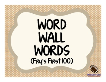 Word Wall Words: Fry's First 100 (natural edition)