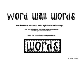 Word Wall Words- Fry's Second Hundred sight words