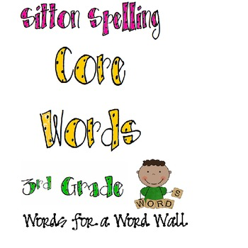 Word Wall Words: Sitton Spelling Core Words for Third Grade (FREE)