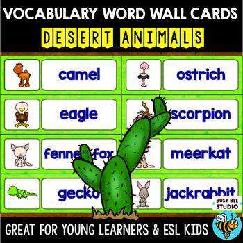 Word Wall Words with Pictures: Desert Animals