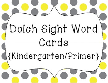 Word Wall Words/Dolch Sight Words {Kindergarten/Primer}