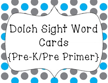 Word Wall Words/Dolch Sight Words {Pre-Kindergarten/Pre-Primer}