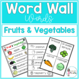 Word Wall Words_Fruits and Vegetables