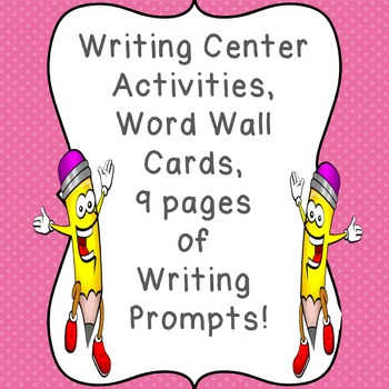 Writing Center Activities, Word Wall, Writing Prompts