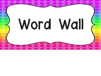 Word Wall and 200 Fry Words -Bright