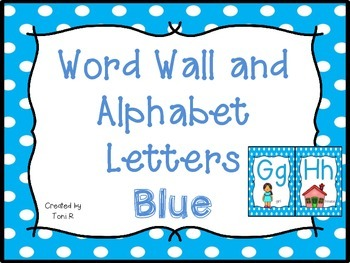Word Wall Letters with Blue Polka Dot Background and First