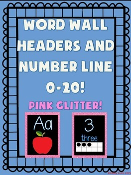 Word Wall and Number Line labels (PINK GLITTER)