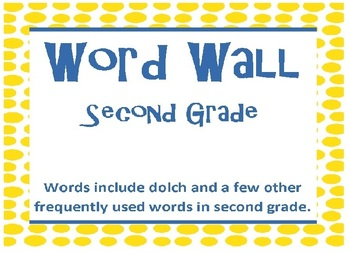 Word Wall for Second Grade -- includes dolch words