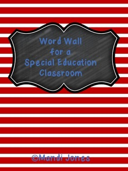 Word Wall for a Functional/ SPED Classroom