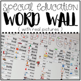 Special Education Word Wall (with REAL pictures!)
